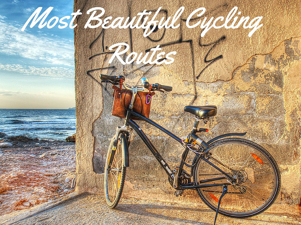 Most Beautiful Cycling Routes