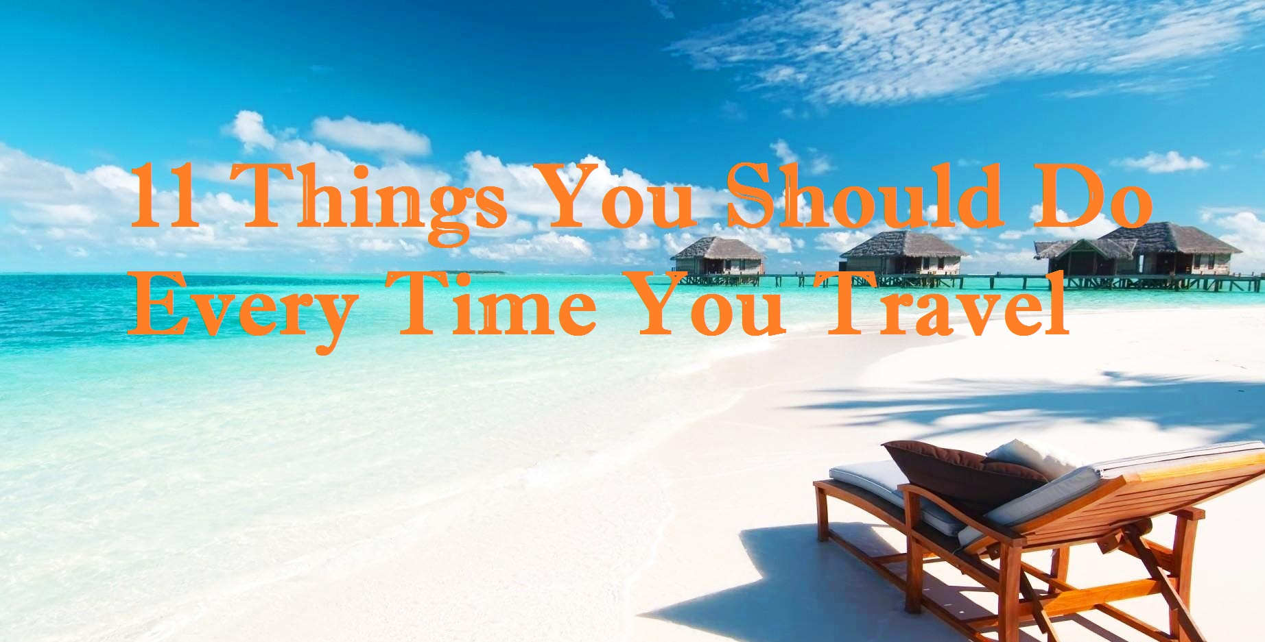 Things you should do when you travel