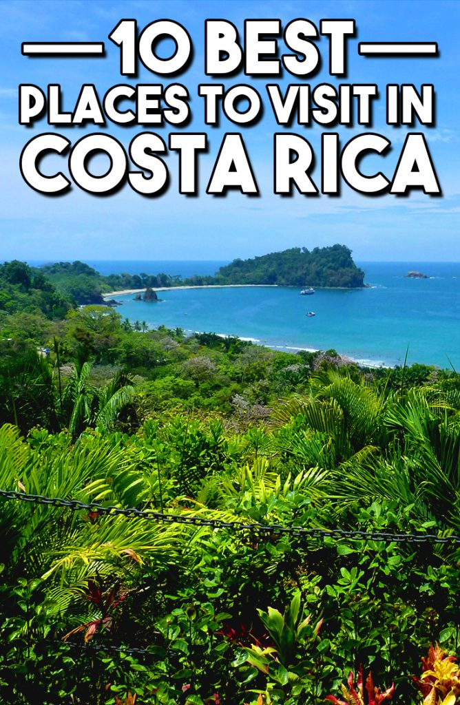 10 best places to visit in costa rica travel pleasure for Top ten places to vacation